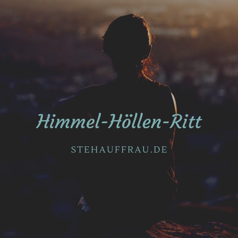 HimmelHoellenRitt_Stehauffrau
